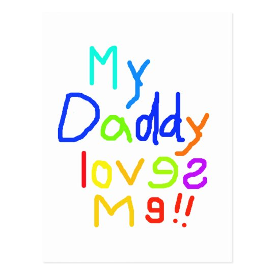 My Daddy Loves Me Postcard