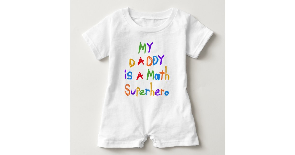 My Daddy Math Superhero Baby Romper | Zazzle.com