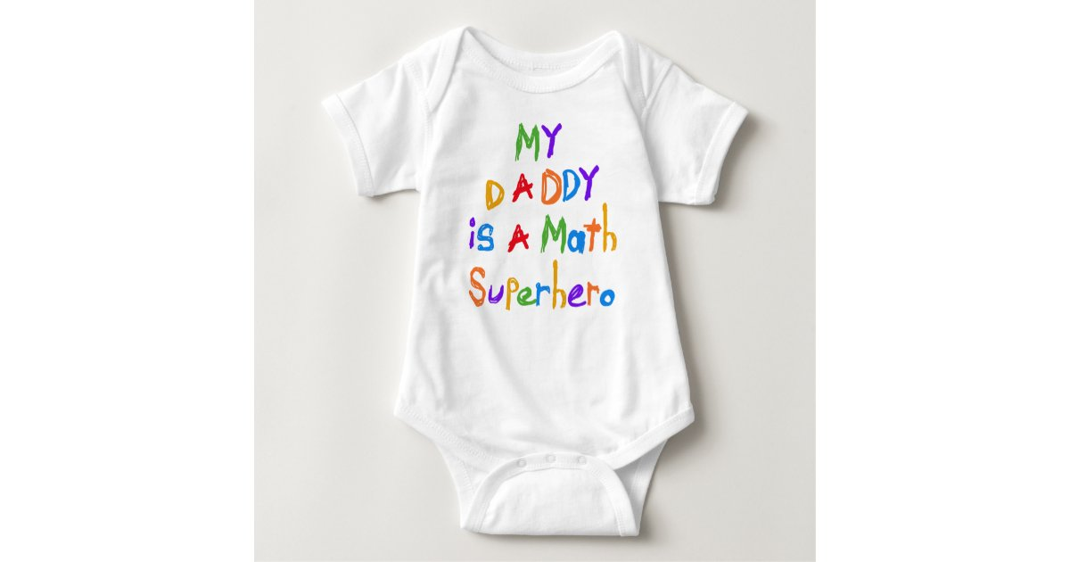 My Daddy Math Superhero T-shirts and Gifts | Zazzle.com