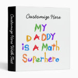 My Daddy Math Superhero T-shirts and Gifts Vinyl Binder
