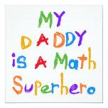 My Daddy Math Superhero T-shirts and Gifts Custom Invitations