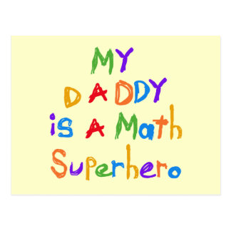 My Daddy Math Superhero T-shirts and Gifts Postcards