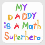 My Daddy Math Superhero T-shirts and Gifts Stickers
