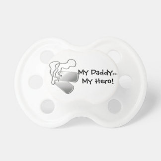My Daddy My Hero Pacifier