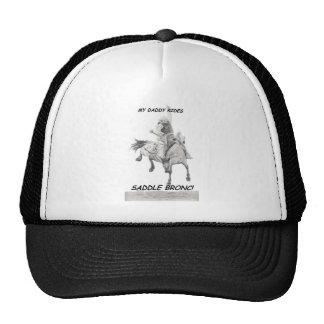 My Daddy Rides Saddle bronc Trucker Hat