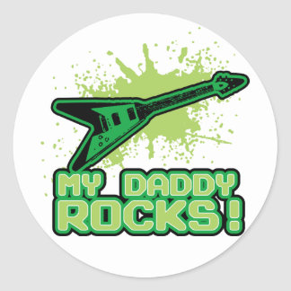 My Daddy Rocks! Classic Round Sticker