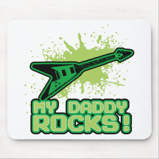 My Daddy Rocks! Mouse Pad