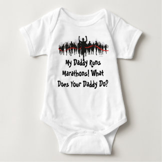 My Daddy Runs Marathons. What Does Your Daddy Do? Baby Bodysuit