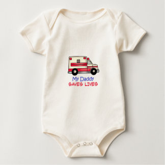 MY DADDY SAVES LIVES BABY BODYSUITS
