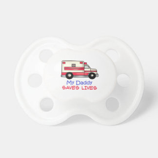MY DADDY SAVES LIVES BooginHead PACIFIER