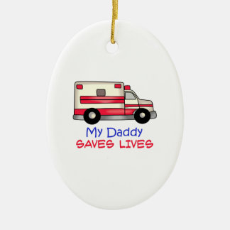 MY DADDY SAVES LIVES Double-Sided OVAL CERAMIC CHRISTMAS ORNAMENT