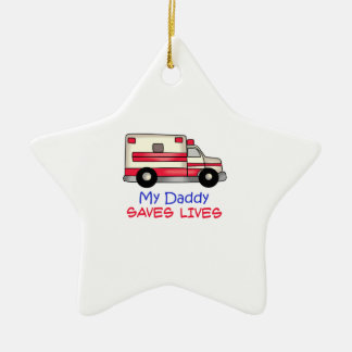 MY DADDY SAVES LIVES Double-Sided STAR CERAMIC CHRISTMAS ORNAMENT