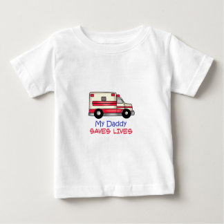 MY DADDY SAVES LIVES INFANT T-SHIRT