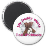 My Daddy wears real Workboots(pink) Magnets