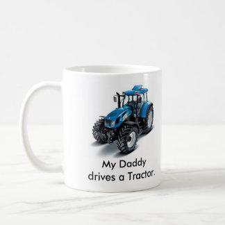 My Daddydrives a Tractor Coffee Mug