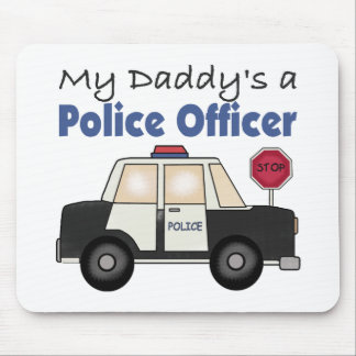My Daddy's A Police Officer Mouse Pad