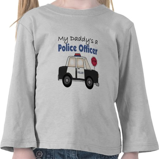 My Daddy's A Police Officer T-shirts