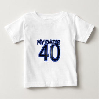 My Dad's 40 Baby T-Shirt