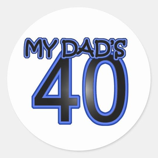 My Dad's 40 Classic Round Sticker