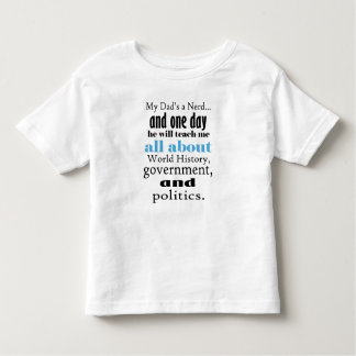 My Dad's a History Nerd, Toddler Jersey T-Shirt