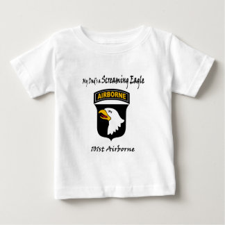 My Dad's A Screaming Eagle Baby T-Shirt