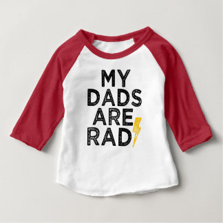 My Dads are Rad Baby Shirt - Gay Dads