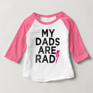 My dads are rad funny day dads baby shirt