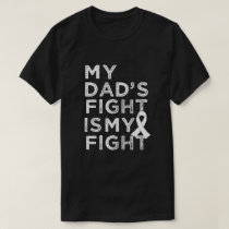 My dads fight is my fighter - Lung cancer Shirt