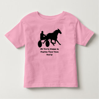 My Dad's Horse Is Faster Than Your Dad's! Toddler T-shirt