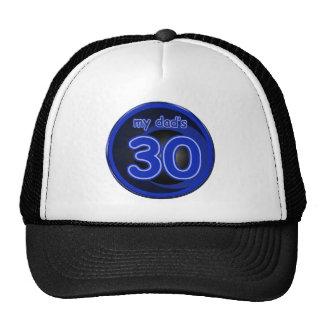 My Dad's is 30 Trucker Hat