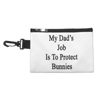 My Dad's Job Is To Protect Bunnies Accessory Bags