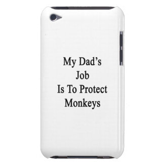 My Dad's Job Is To Protect Monkeys Barely There iPod Covers