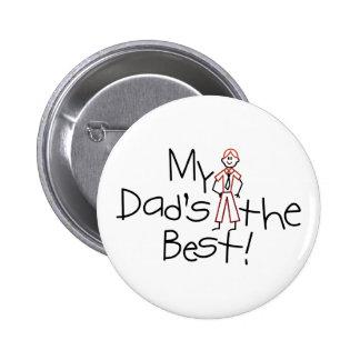 My Dads The Best 2 Inch Round Button