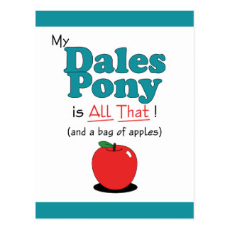 My Dales Pony is All That! Funny Pony Postcard