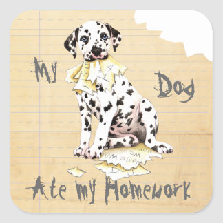 My Dalmatian Ate My Homework Square Sticker