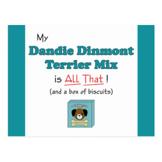 My Dandie Dinmont Terrier Mix is All That! Postcard