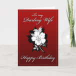 """My Darling Wife Birthday card<br><div class=""""desc"""">Happy Birthday Card to my Wife. Single flower on front,  white on red. With greeting inside: To my dearly loved  wife Congratulation! Hope your birthday is extra special</div>"""