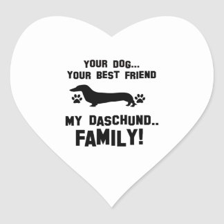 My daschund family, your dog just a best friend stickers