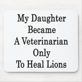 My Daughter Became A Veterinarian Only To Heal Lio Mousepad