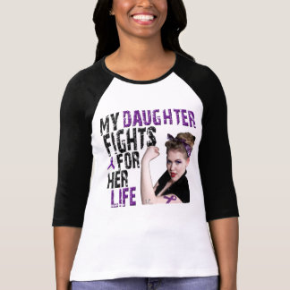 My DAUGHTER fights for her life... T-Shirt