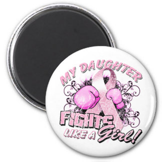 My Daughter Fights Like A Girl 2 Inch Round Magnet