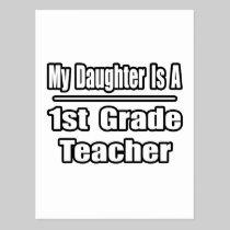 My Daughter Is A 1st Grade Teacher Postcard