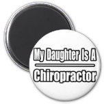 My Daughter Is A Chiropractor Magnet