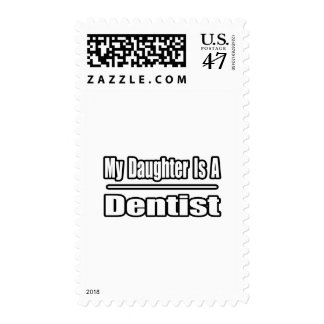 My Daughter Is A Dentist Postage