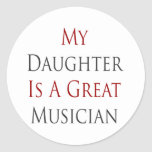 My Daughter Is A Great Musician Sticker