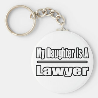 My Daughter Is A Lawyer Basic Round Button Keychain