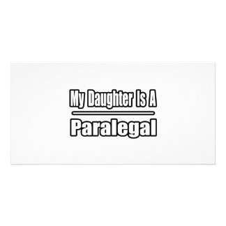 My Daughter Is A Paralegal Personalized Photo Card
