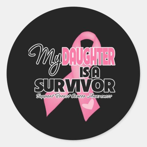 My Daughter is a Survivor - Breast Cancer Classic Round Sticker