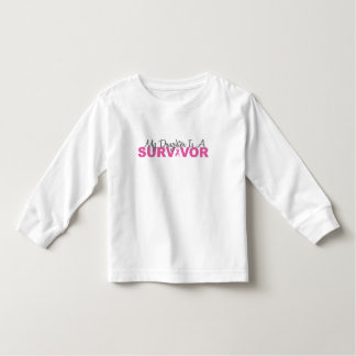 My Daughter Is A Survivor (Pink Ribbon) Toddler T-shirt