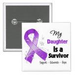 My Daughter is a Survivor Purple Ribbon Pinback Button